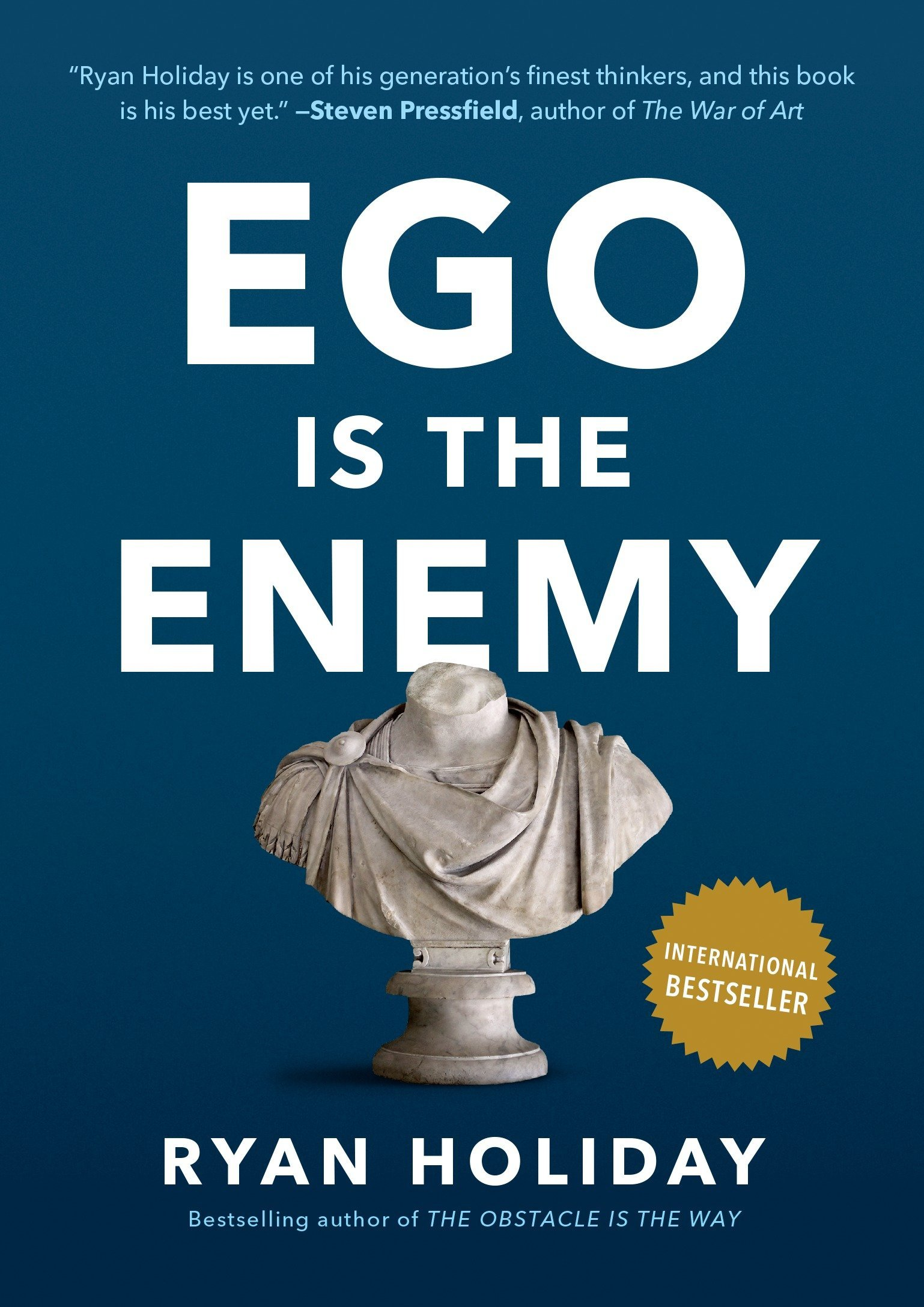 Ego is the Enemy (Ryan Holiday)