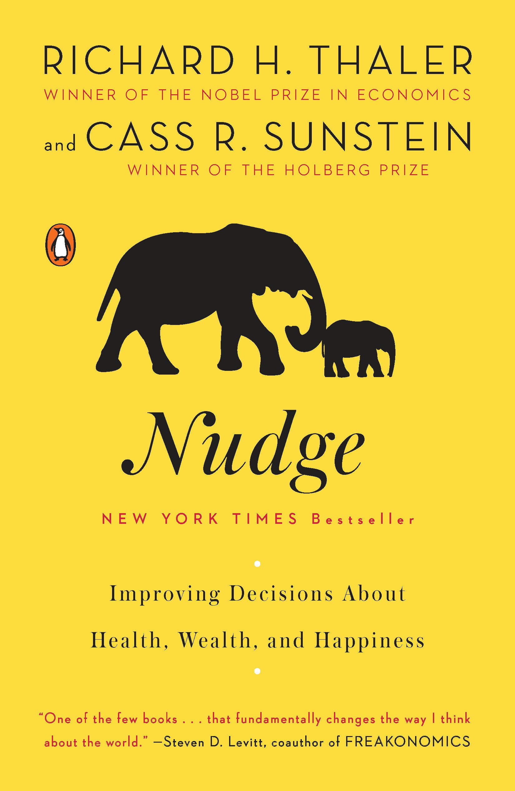 Nudge (Richard H Thaler & Cass R Sunstein)