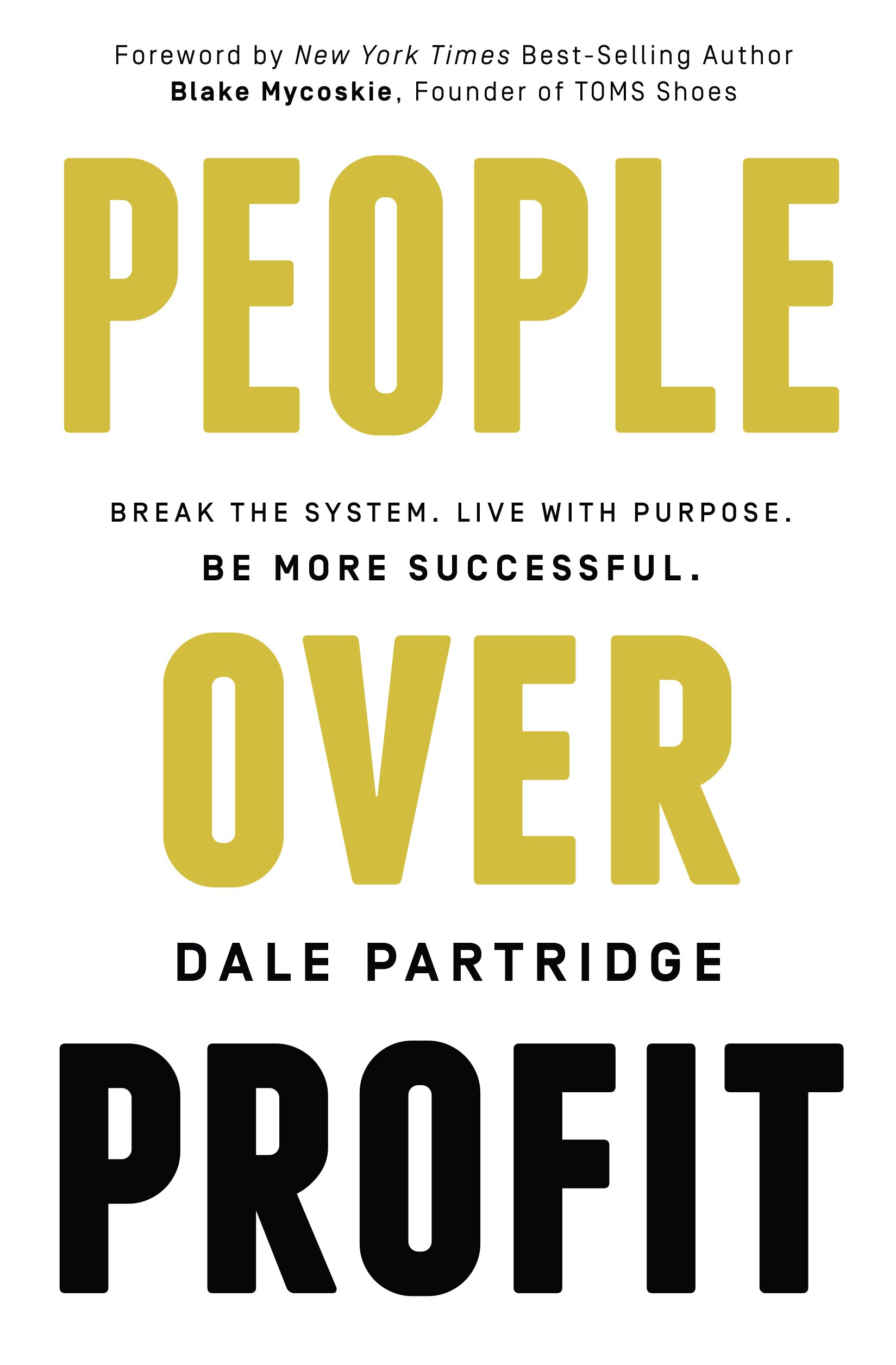 People Over Profit (Dale Partridge)