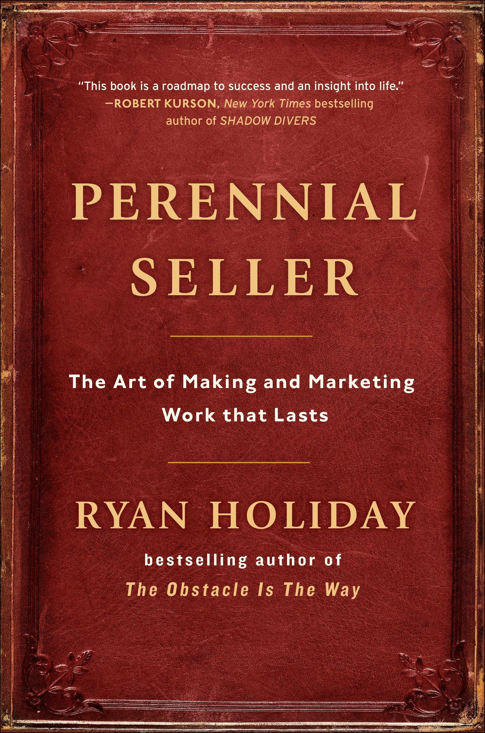 Perennial Seller (Ryan Holiday)