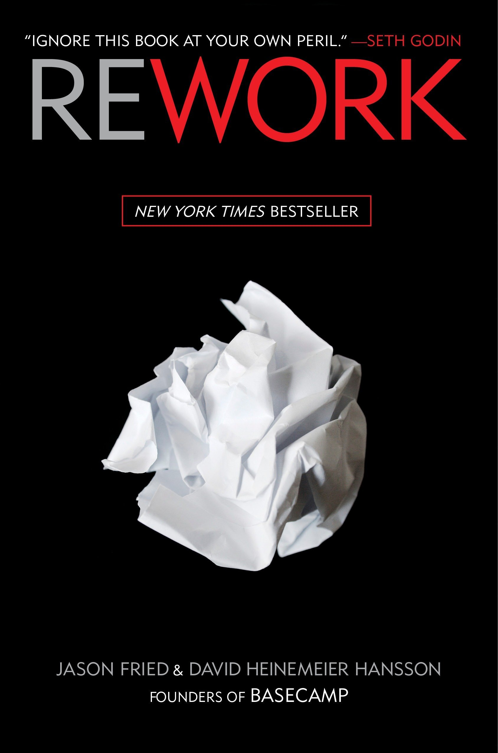 ReWork (Jason Fried & David Heinemeier Hansson)