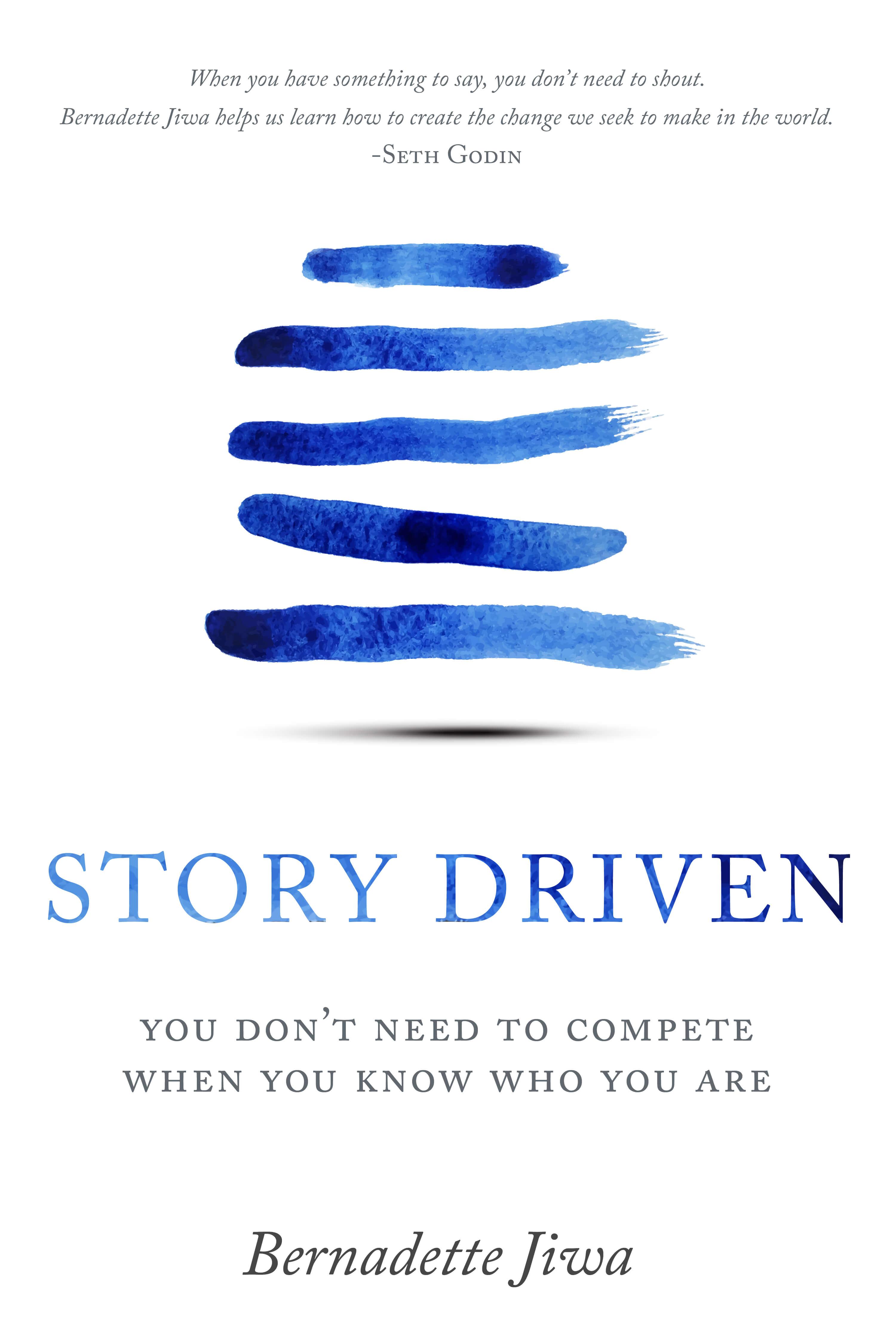 Story Driven (Bernadette Jiwa)