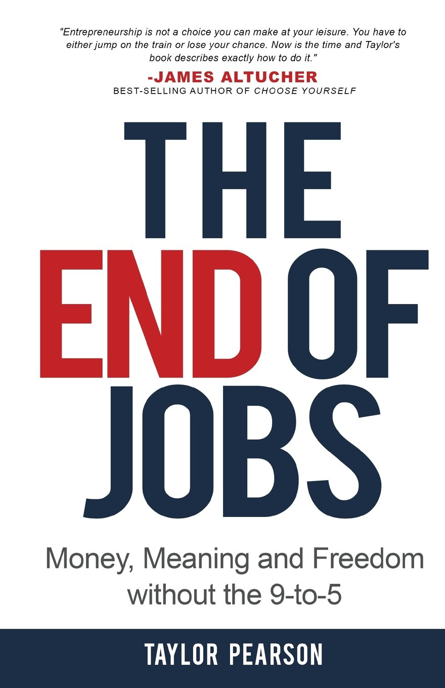 The End of Jobs (Taylor Pearson)