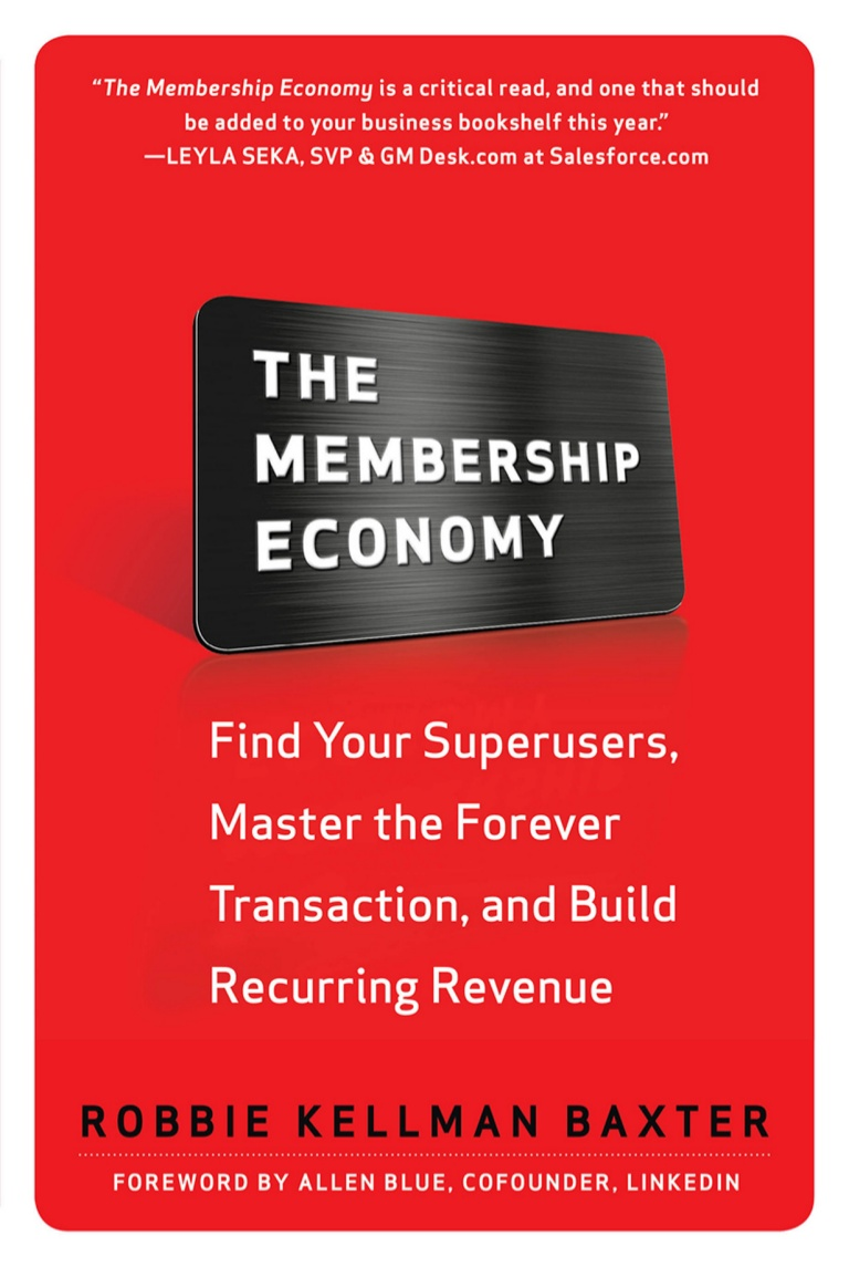 The Membership Economy (Robbie Kellman Baxter)