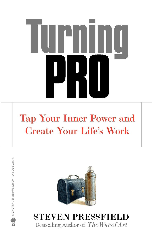 Turning Pro (Steven Pressfield)